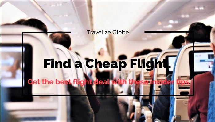 Find a cheap flight.  Get the best flight deal with these insider tips.